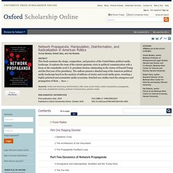 Network Propaganda: Manipulation, Disinformation, and Radicalization in American Politics - Oxford Scholarship