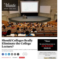 Disintegration of Traditional College Lecture Negatively Affects Students