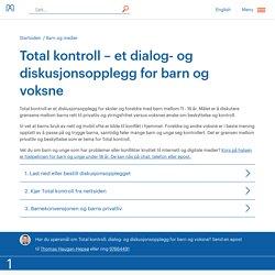 Total kontroll – et dialog- og diskusjonsopplegg for barn og voksne