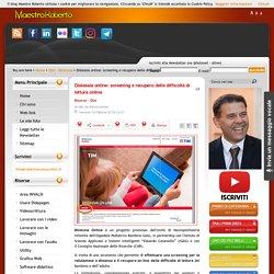 Dislessia online: screening e recupero delle difficoltà di lettura online