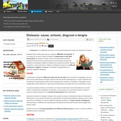 Dislessia: cause, sintomi, diagnosi e terapia