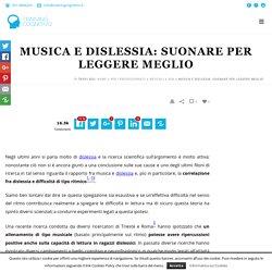 Musica e dislessia: suonare per leggere meglio - Training Cognitivo
