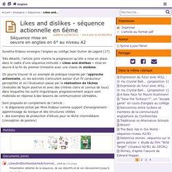 Likes and dislikes - séquence actionnelle en 6ème - Anglais