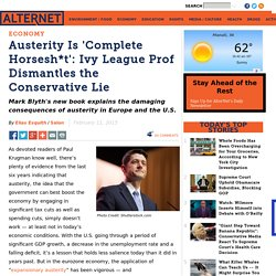 Austerity Is 'Complete Horsesh*t': Ivy League Prof Dismantles the Conservative Lie
