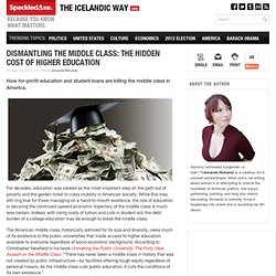 Dismantling The Middle Class: The Hidden Cost Of Higher Education | Speckled Axe