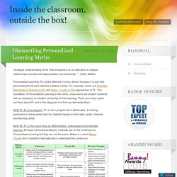 Dismantling Personalized Learning Myths