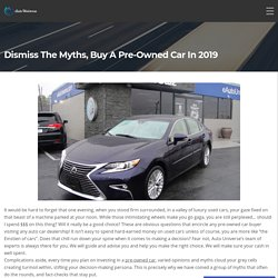 Dismiss The Myths, Buy a Pre-Owned Car in 2019