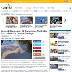 Lawsuit Dismissed: Oil Companies Not Liable for Louisiana's Coastal Damage
