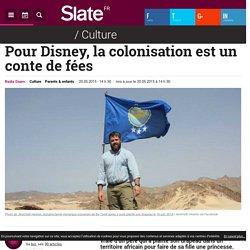 Pour Disney, la colonisation est un conte de fées