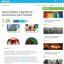Disney Makes a Big Bet on Geolocation with Gowalla