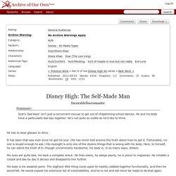 Disney High: The Self-Made Man - IncurableNecromantic - Disney - All Media Types