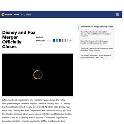 Disney and Fox Merger Officially Closes