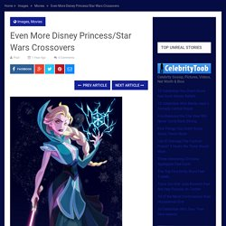 Even More Disney Princess/Star Wars Crossovers