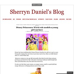 Disney Princesses: Worst role models a young girl can have « Sherryn Daniel's Blog