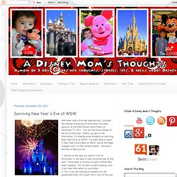A Disney Mom's Thoughts: Surviving New Year's Eve at WDW