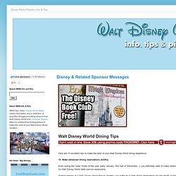 WDW - Walt Disney World Info and Pics - Walt Disney World Dining Tips
