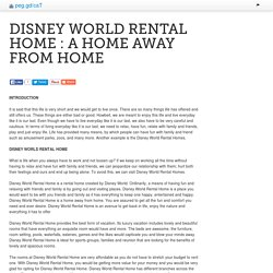 DISNEY WORLD RENTAL HOME : A HOME AWAY FROM HOME