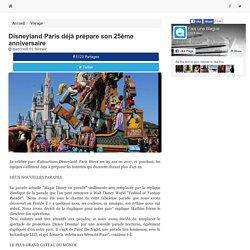 Disneyland Paris déjà prépare son 25ème anniversaire