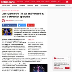 Disneyland Paris : le 25e anniversaire du parc d'attraction approche