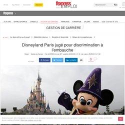 Disneyland Paris jugé pour discrimination à l'embauche