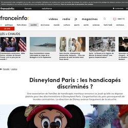 Disneyland Paris : les handicapés discriminés ?