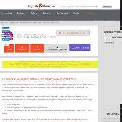 DISNEYLAND RESORT PARIS : passer un entretien d'embauche chez DISNEYLAND RESORT PARIS