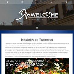 Disneyland Paris et l'Environnement – DLP Welcome