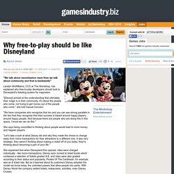 Why free-to-play should be like Disneyland