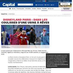 Disneyland Paris : dans les coulisses d'une usine à rêves