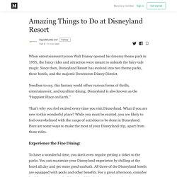 Amazing Things to Do at Disneyland Resort