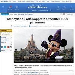 Disneyland Paris s'apprête à recruter 8000 personnes