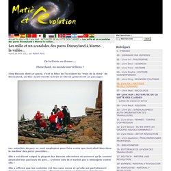 Les mille et un scandales des parcs Disneyland à Marne-la-vallée... - Matière et Révolution