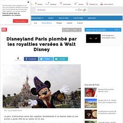 Disneyland Paris plombé par les royalties versées à Walt Disney