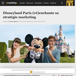 Disneyland Paris (ré)enchante sa stratégie marketing