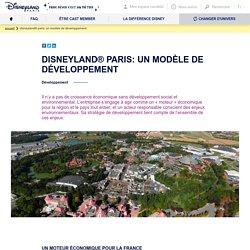 Disneyland® Paris: un modèle de développement