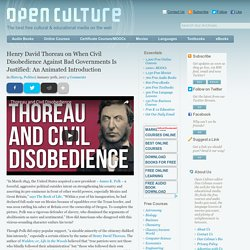 Henry David Thoreau on When Civil Disobedience Against Bad Governments Is Justified: An Animated Introduction