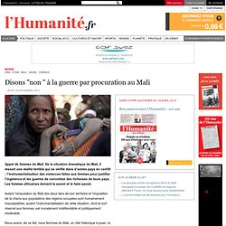 """Disons """"non """" à la guerre par procuration au Mali"""
