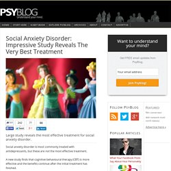 Social Anxiety Disorder: Impressive Study