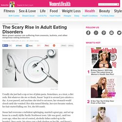 Adult Eating Disorders: Anorexia, Bulimia, Compulsive Eating, and More