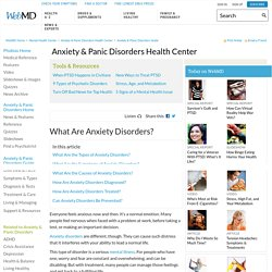 Anxiety Disorders: Types, Causes, Symptoms, Diagnosis, Treatment, and Prevention