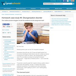 Homework case study #4: Disorganization disorder - Homework Help