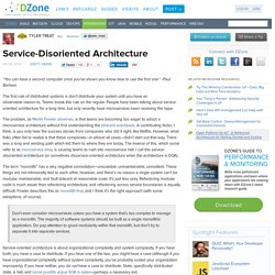 Service-Disoriented Architecture
