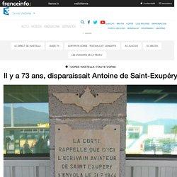 Il y a 73 ans, disparaissait Antoine de Saint-Exupéry - France 3 Corse ViaStella