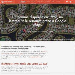Un homme disparaît en 1997, un internaute le retrouve grâce à Google Maps - Société