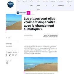 Les plages vont-elles vraiment disparaitre avec le changement climatique ?