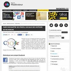 Faire disparaître ses profils sociaux des moteurs de recherche