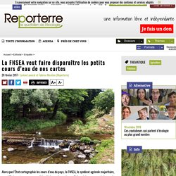 La FNSEA veut faire disparaître les petits cours d'eau de nos cartes