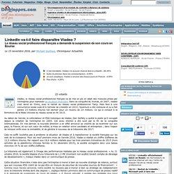 LinkedIn va-t-il faire disparaître Viadeo ? Le réseau social professionnel français a demandé la suspension de son cours en Bourse