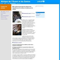 WCARO - Centre de presse - Mali: évaluer la pauvreté des enfants et les disparités pour de meilleurs résultats pour les enfants