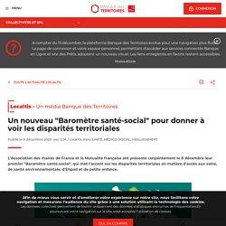 """Un nouveau """"Baromètre santé-social"""" pour donner à voir les disparités territoriales"""